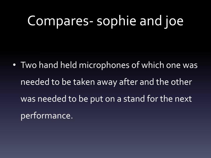 Compares sophie and joe