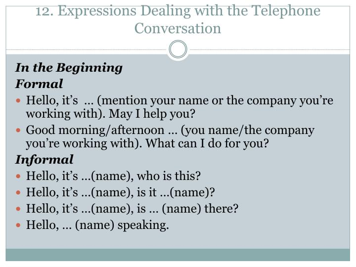 12. Expressions Dealing with the Telephone Conversation