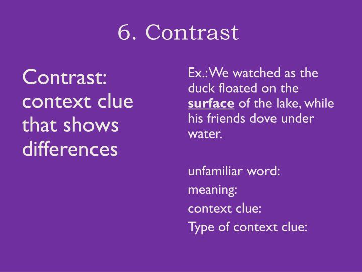6. Contrast