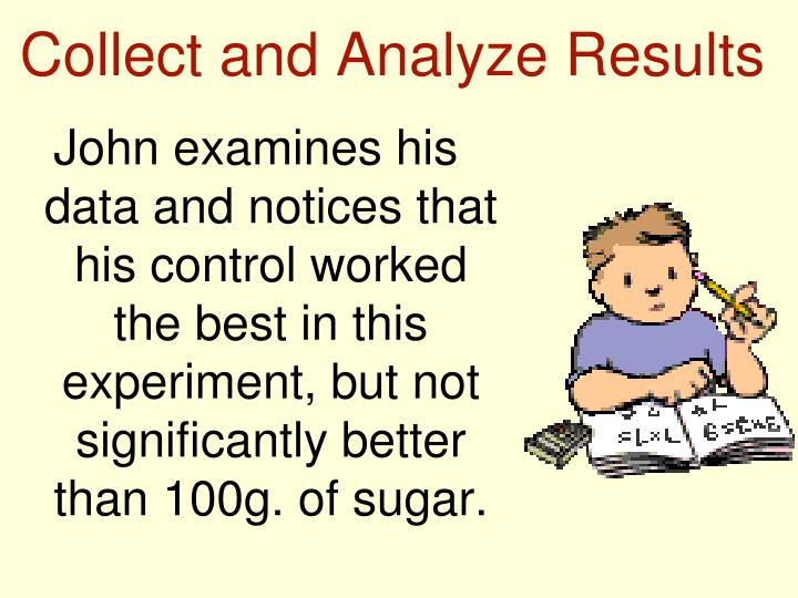 Collect and Analyze Results