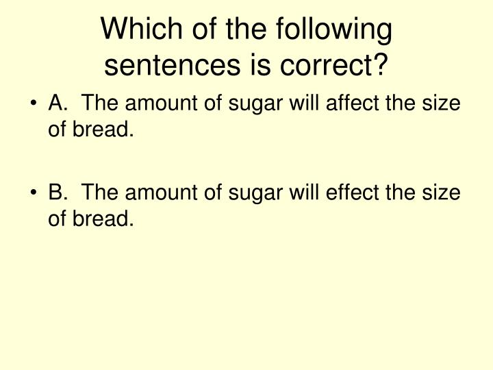Which of the following sentences is correct?