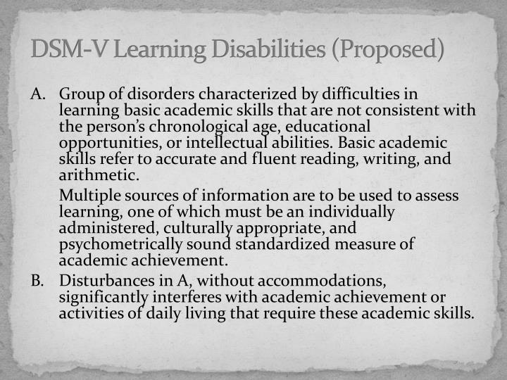 DSM-V Learning Disabilities (Proposed)