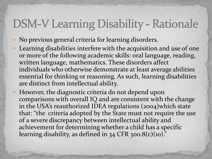 DSM-V Learning Disability - Rationale