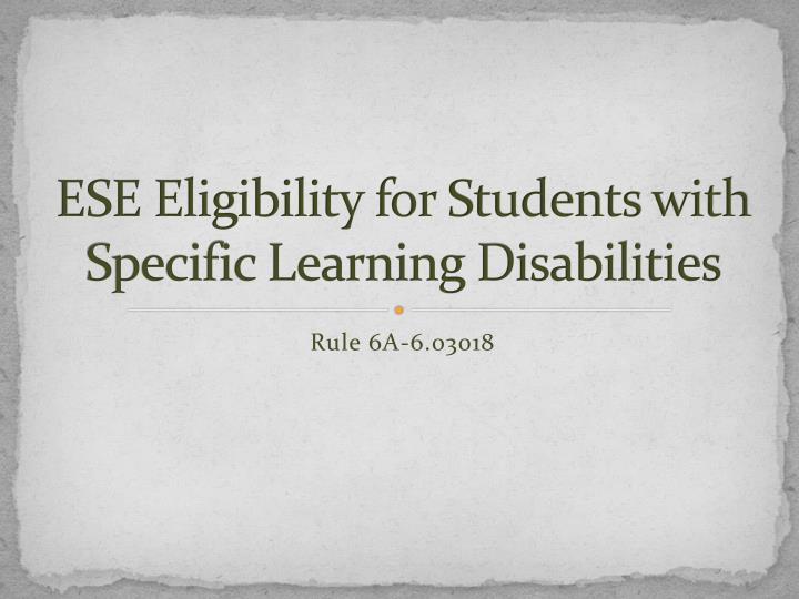 ESE Eligibility for Students with Specific Learning Disabilities