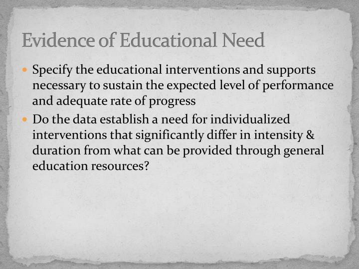 Evidence of Educational Need