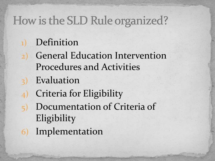 How is the SLD Rule organized?