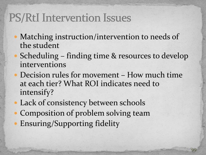 PS/RtI Intervention Issues