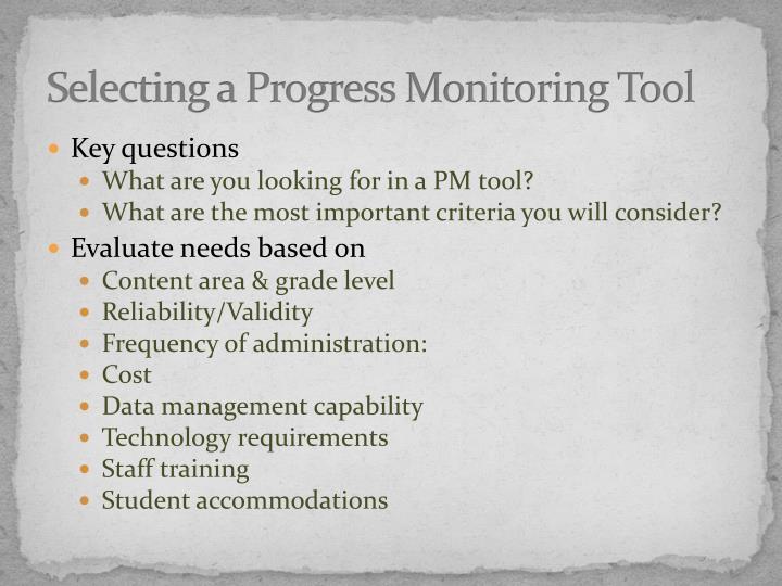 Selecting a Progress Monitoring Tool