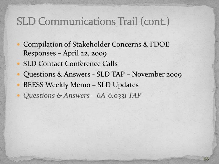 SLD Communications Trail (cont.)
