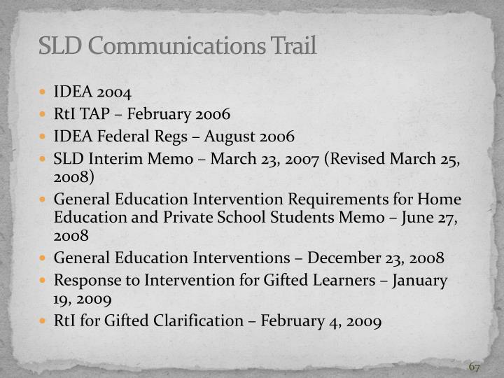 SLD Communications Trail