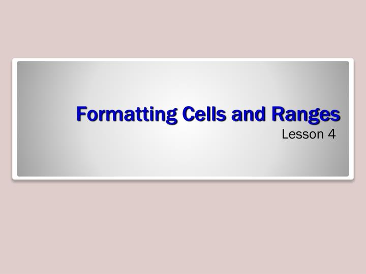 formatting cells and ranges n.