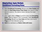 step by step apply multiple conditional formatting rules5