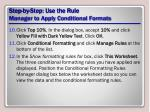 step by step use the rule manager to apply conditional formats3
