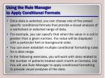 using the rule manager to apply conditional formats