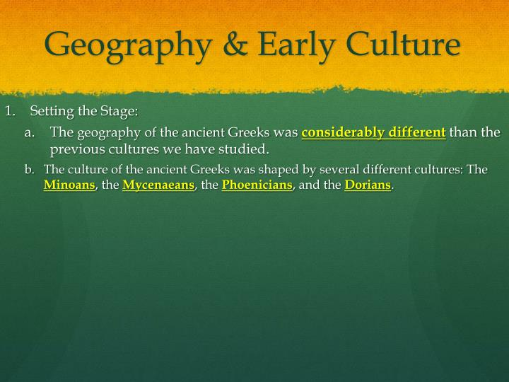 Geography early culture