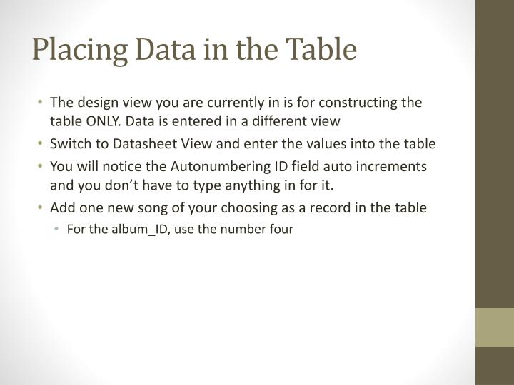 Placing Data in the Table