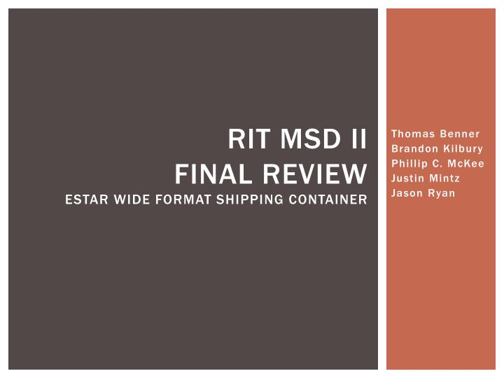 rit msd ii final review estar wide format shipping container n.