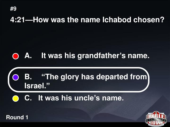 A.  It was his grandfather's name.