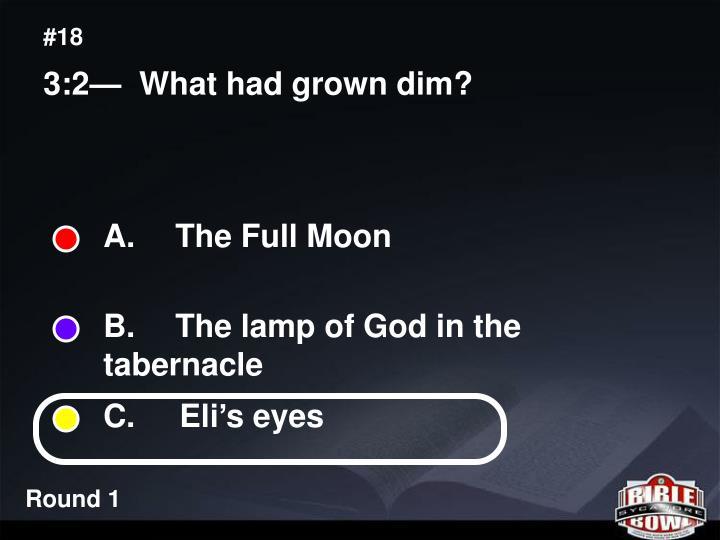 A.  The Full Moon