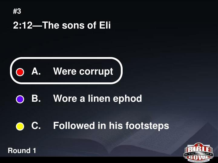 A.  Were corrupt