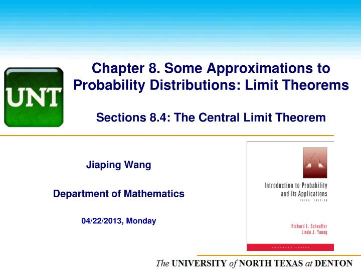 Chapter 8. Some Approximations to Probability Distributions: Limit Theorems
