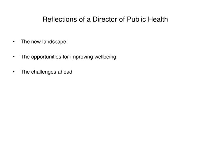 Reflections of a director of public health