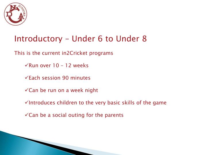Introductory – Under 6 to Under 8