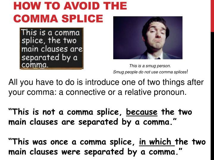 How to avoid the comma splice