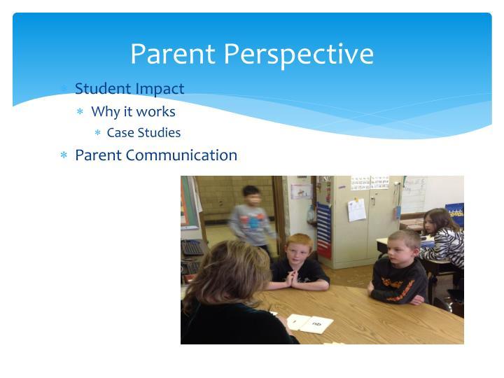 Parent Perspective