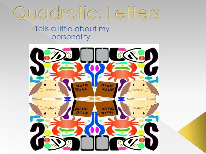 Quadratic: Letters