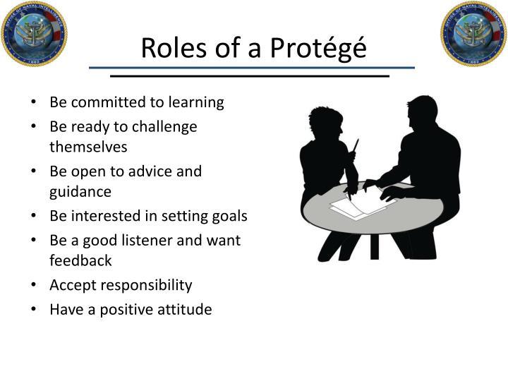 Roles of a Protégé