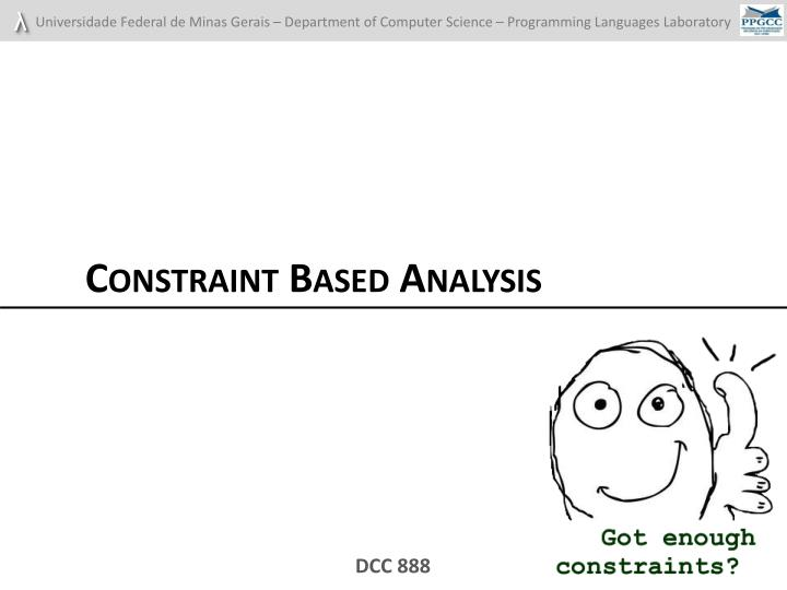 Constraint Based Analysis