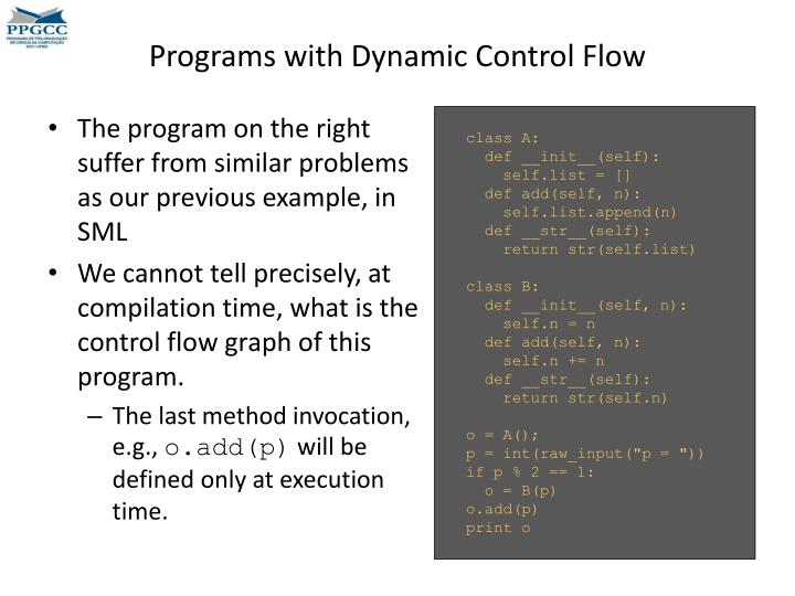 Programs with Dynamic Control Flow
