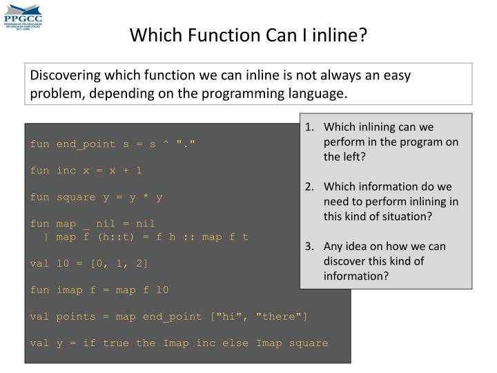 Which Function Can I inline?