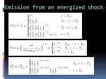 emission from an energized shock1