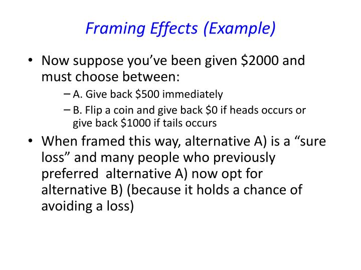 Framing Effects