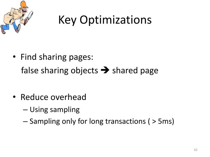 Key Optimizations