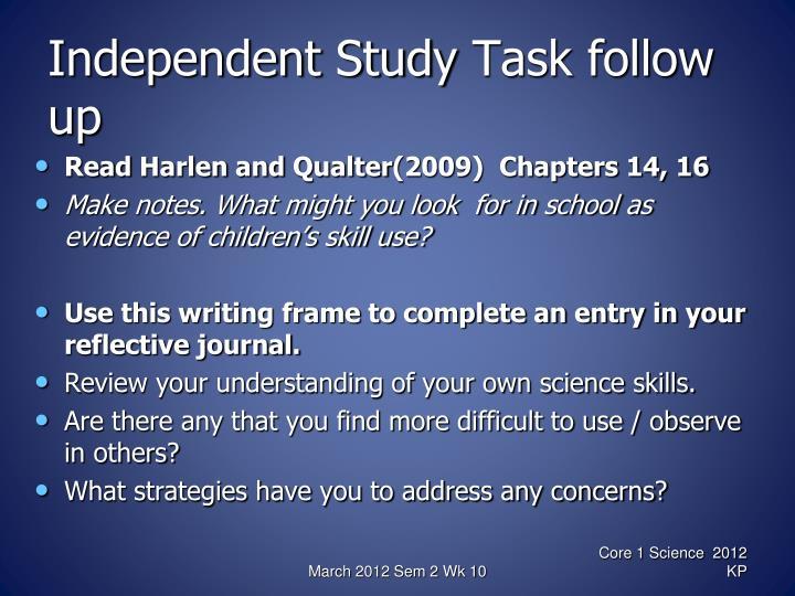 Independent study task follow up