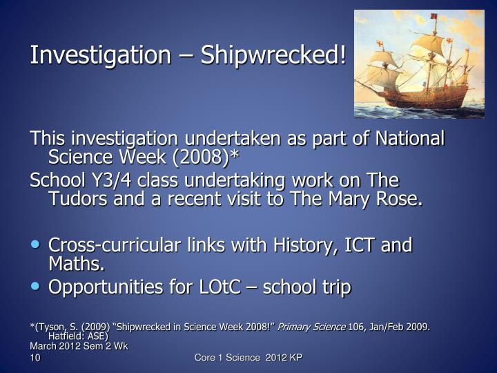 Investigation – Shipwrecked!