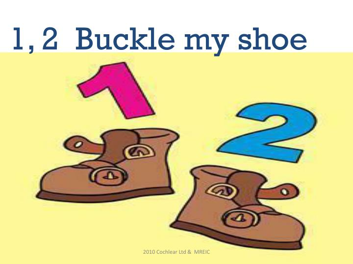 Ppt 1 2 Buckle My Shoe Powerpoint Presentation Id 2643715