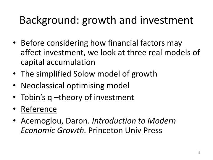 Background: growth and investment