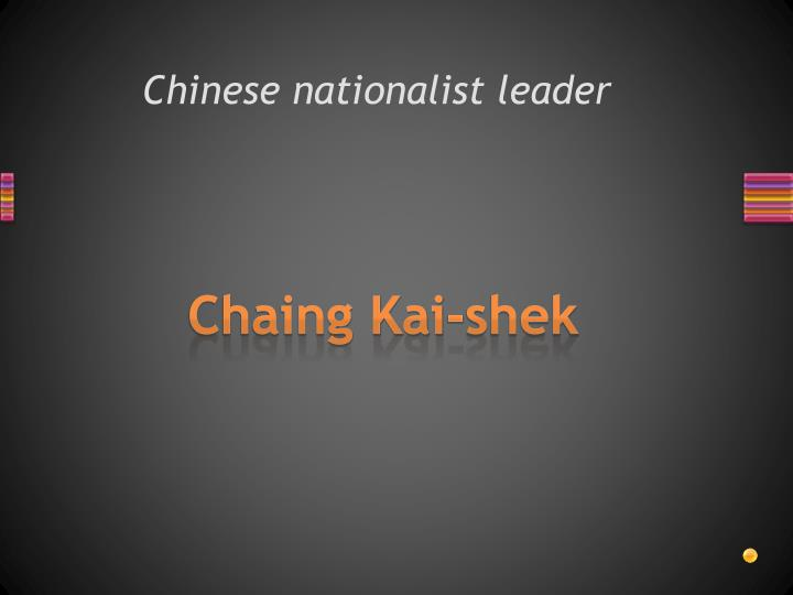 Chinese nationalist leader