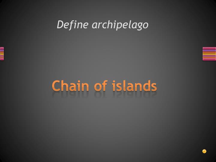 Define archipelago