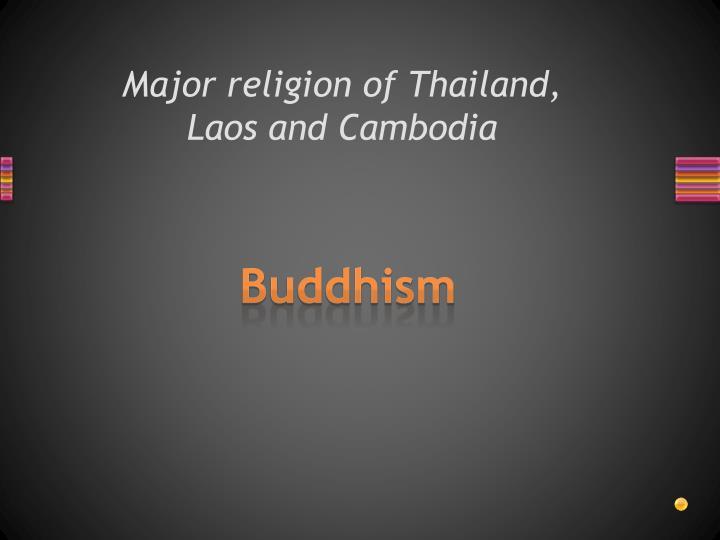 Major religion of Thailand,