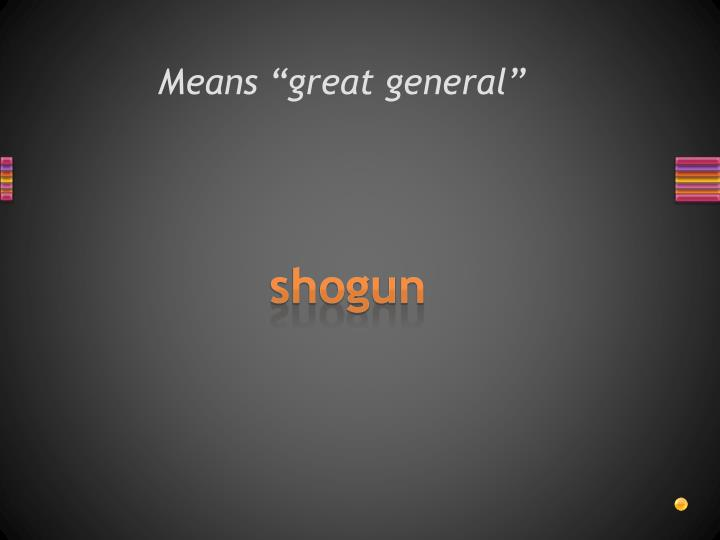 """Means """"great general"""""""