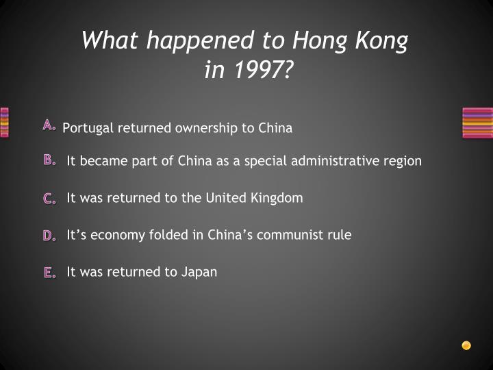 What happened to Hong Kong