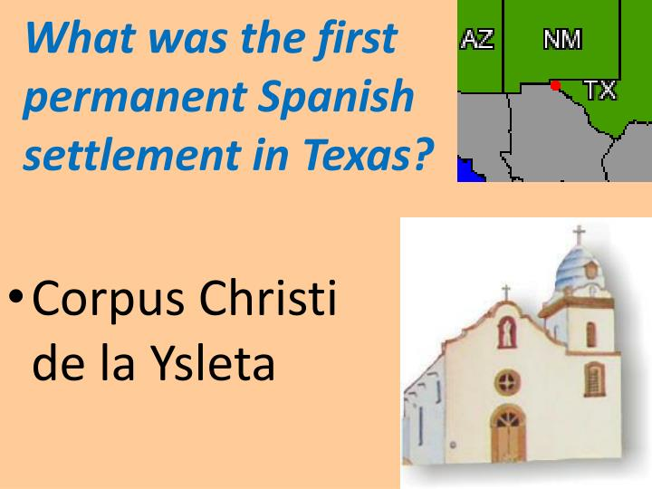 What was the first permanent Spanish settlement in Texas?