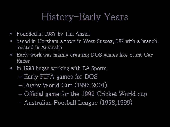 History early years