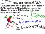 now add friction