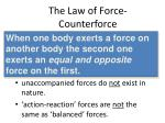 the law of force counterforce